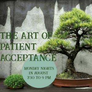 The Art of Patient Acceptance