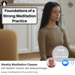 The Foundations of a Strong Meditation Practice