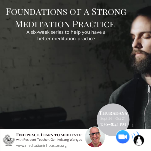 Foundations of a Strong Meditation Practice