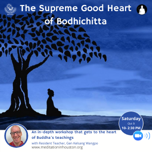 The Supreme Good Heart of Bodhichitta